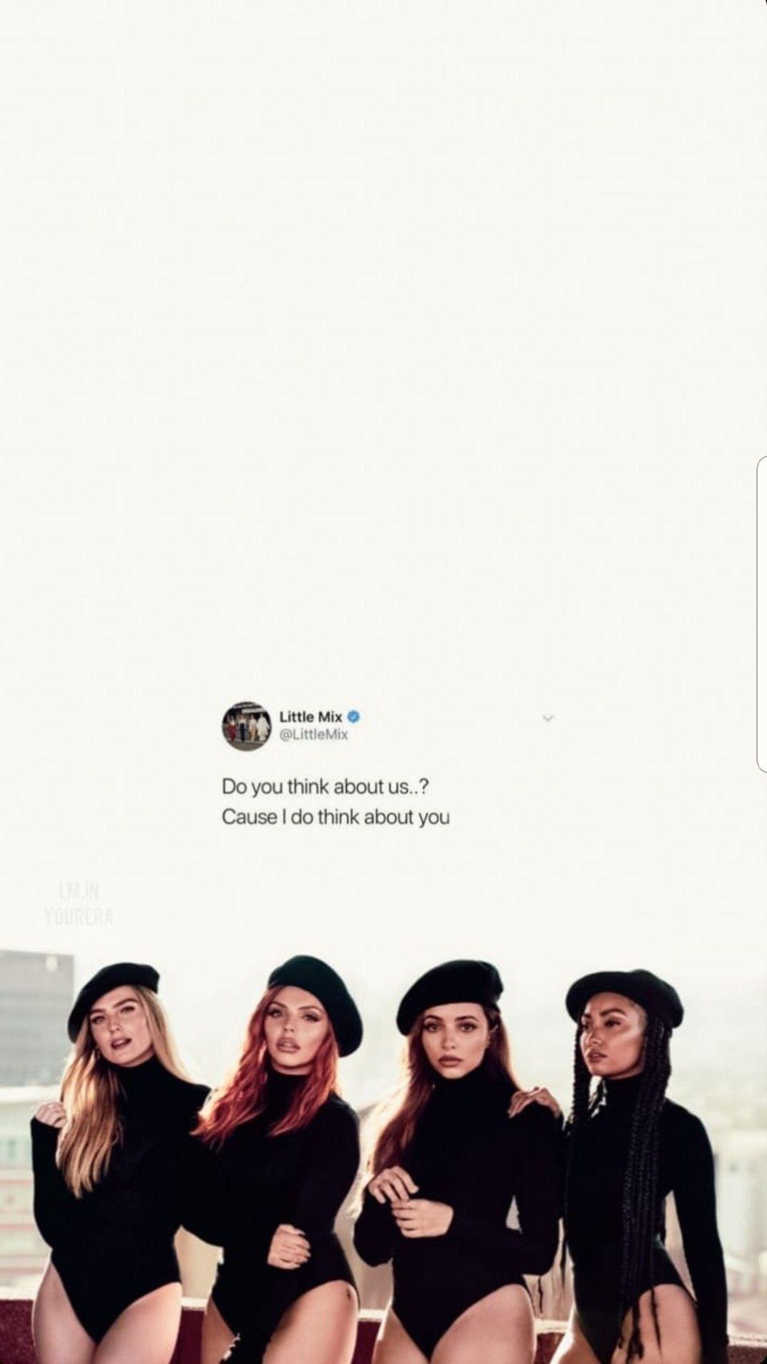 Think About Us Wallpaper Credit Lm Inyourera Little Mix Litte Mix Good Music