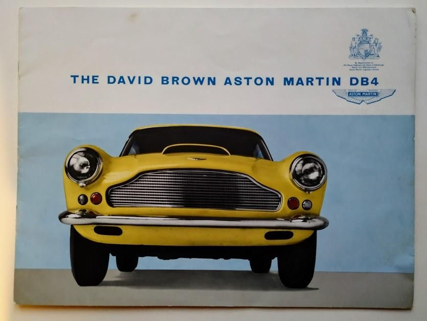 The David Brown Aston Martin Db4 Sales Brochure Aston Martin Db4 Aston Martin Aston Martin Cars