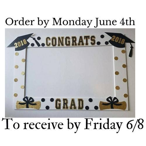 2018 Black And Gold Graduation Frame Great As A Photo Booth Prop Or