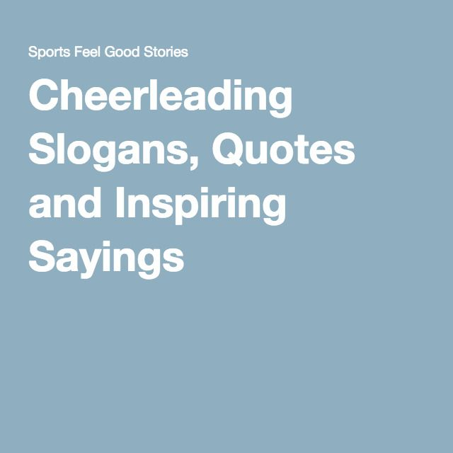 Quotes On Sports Prize Distribution: Cheerleading Quotes, Slogans And