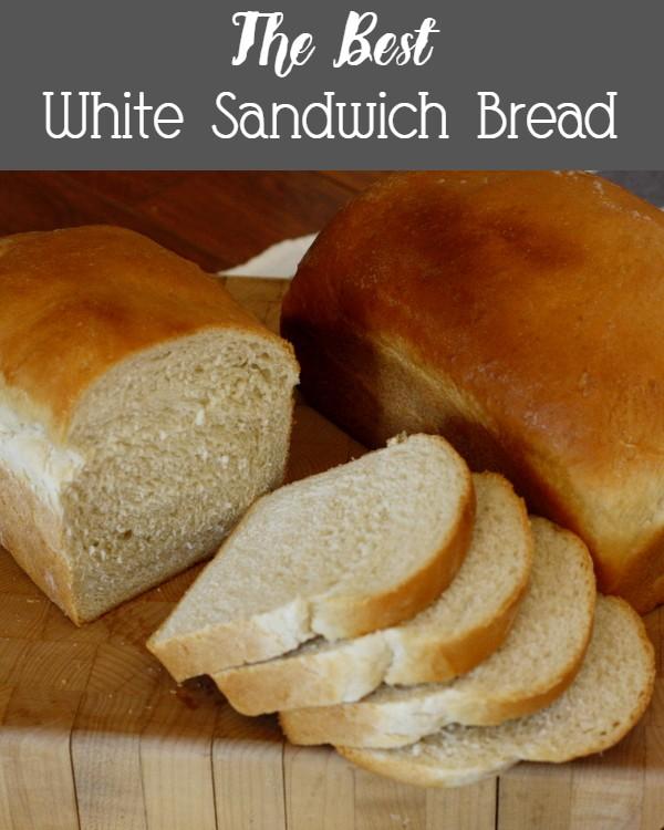 White Sandwich Bread Best Recipes: The Best White Sandwich Bread