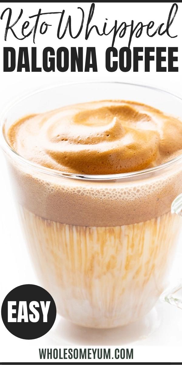 Keto Whipped Dalgona Coffee Recipe Wholesome Yum in 2020