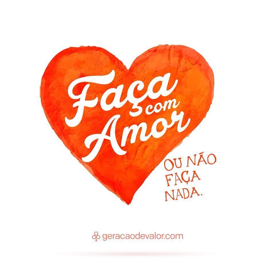 Fa§a amor ou n£o fa§a nada Portugues FrasesSobre