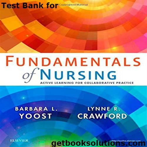 Test Bank For Fundamentals Of Nursing Active Learning For