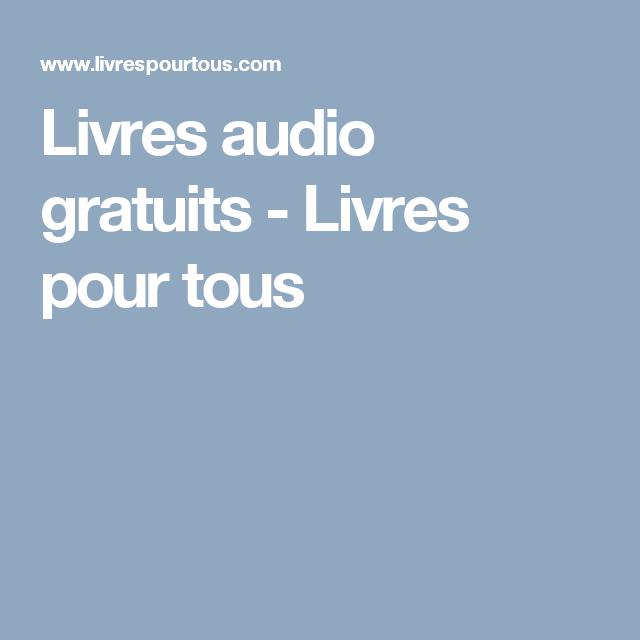 Livres Audio Gratuits Livres Pour Tous Livres Audio