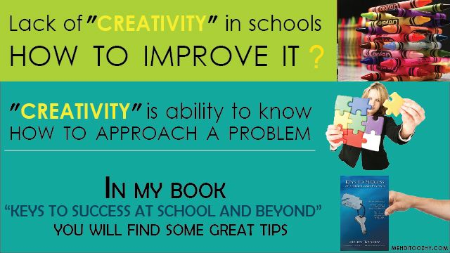 Lack of creativity in schools and how to improve it. Governments need to take action and direct the students and teachers on how to incorporate creativity in current educational system ?