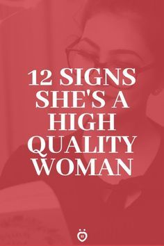 12 Signs She Is A Real Woman