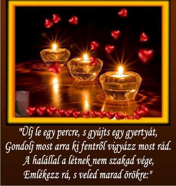halottak napi idézetek képekkel Elhunyt szeretteinkért,Békés emlékezést ,Angyal voltál, angyal
