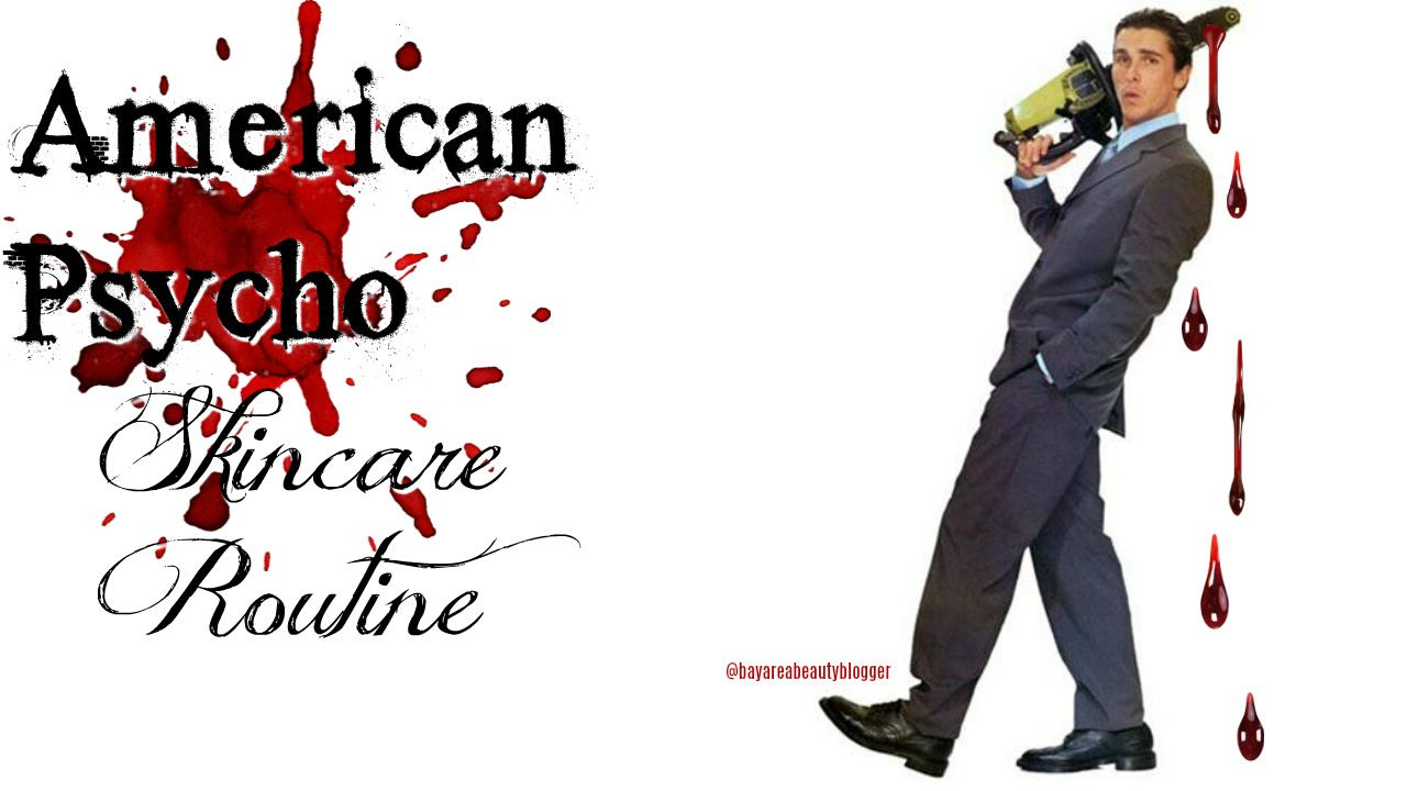 The american psycho facial treatment