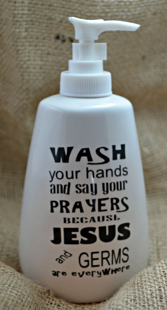 wash your hands say your prayers jesus u0026 germs are everywhere white ceramic soap dispenser