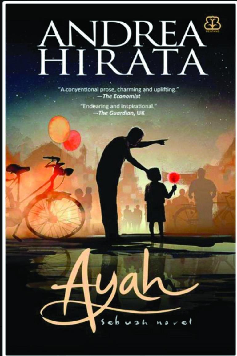 Sinopsis Dan Resensi Buku Baru Andrea Hirata Ayah Books That I