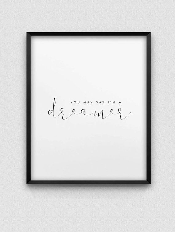 printable you may say Im a dreamer home decor print // dream print // black and white bedroom home decor // minimalist wall art