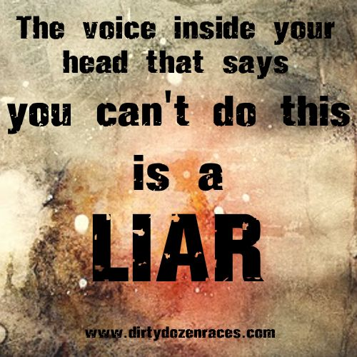 BELIEVE IN YOURSELF. http://www.dirtydozenraces.com Dirty Dozen Races Obstacle Course Racing.