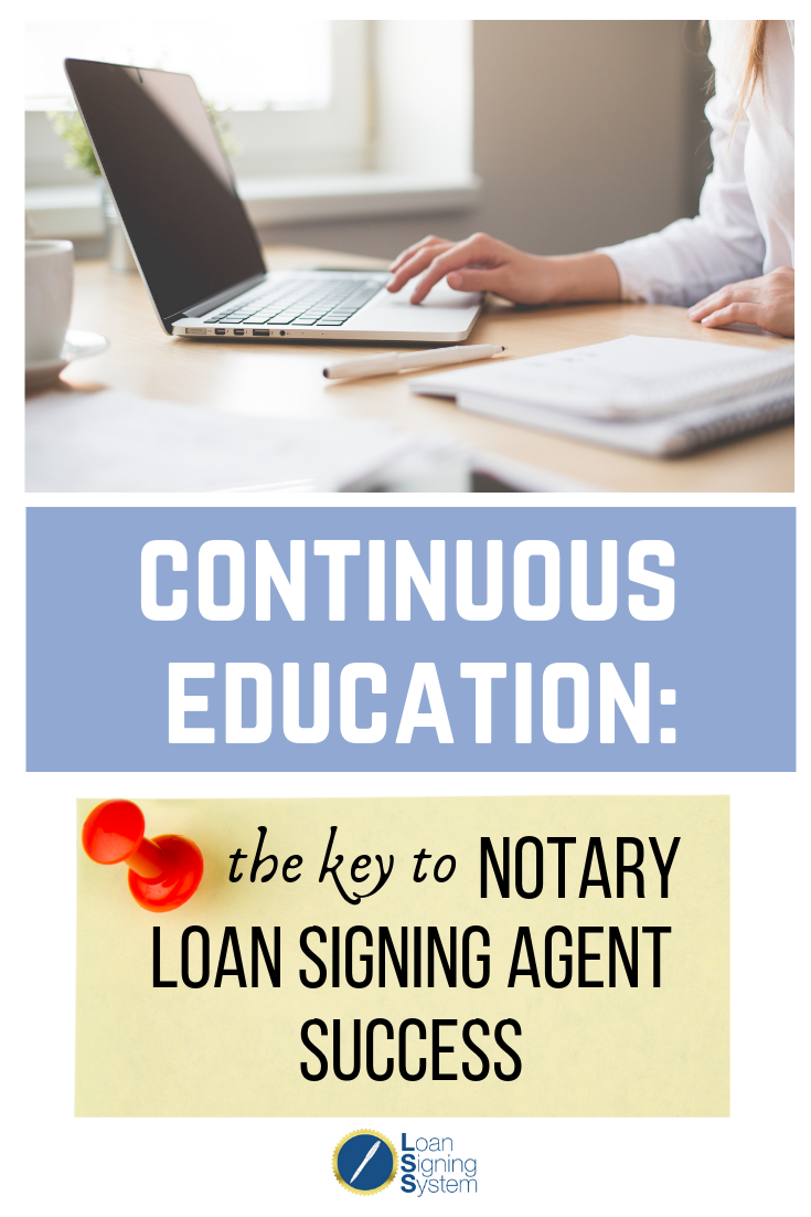 The more you learn, the more you earn  An educated notary