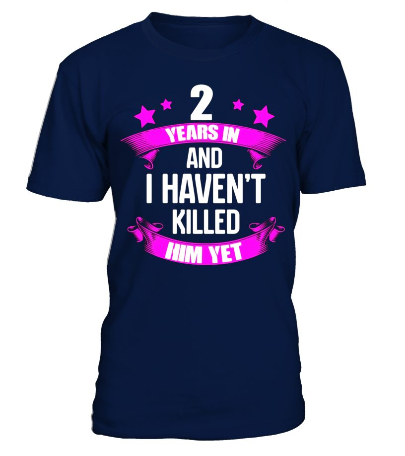 2nd Wedding Anniversary T-Shirt For Wife. Funny Gifts Ideas ...
