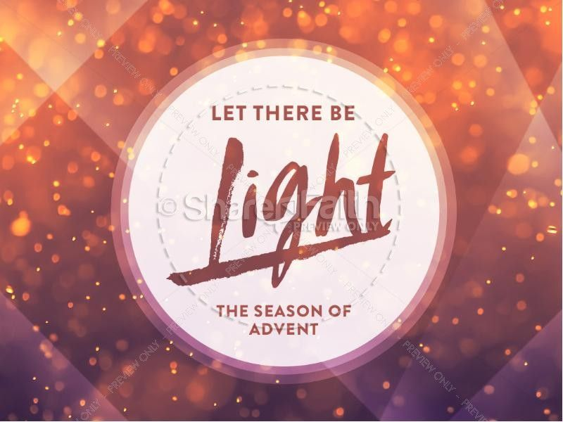 Let There be Light Church PowerPoint   Advent season, Template and ...