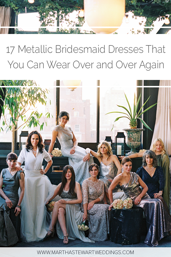 c750df3f69 17 Metallic Bridesmaid Dresses That You Can Wear Over and Over Again   BridemaidDress  BridesmaidDresses