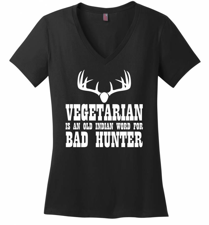 Vegetarian An Old Indian Word For Bad Hunter Funny Hunting Shirt