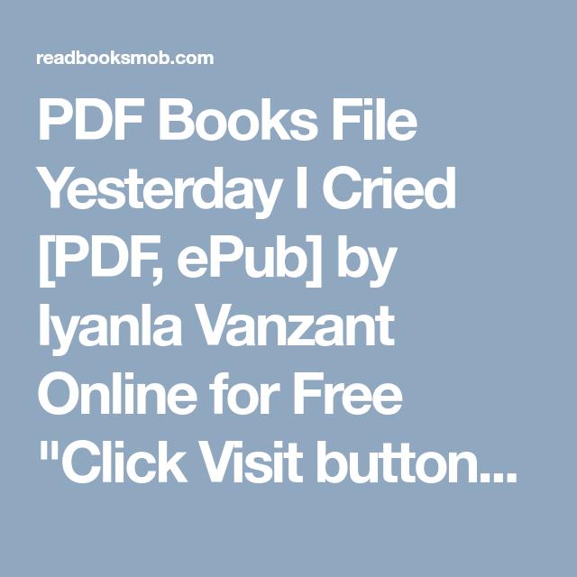 Pdf books file yesterday i cried pdf epub by iyanla vanzant pdf books file yesterday i cried pdf epub by iyanla vanzant online for fandeluxe Choice Image