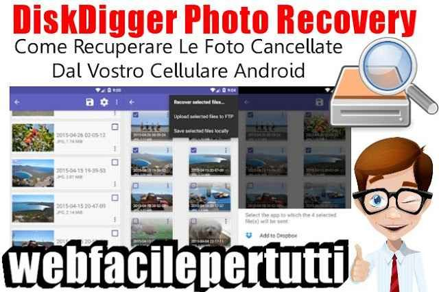 Disk Digger Photo Recovery Come Recuperare Le Foto
