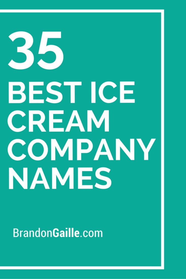 37 Best Ice Cream Company Names Ice Cream Companies And
