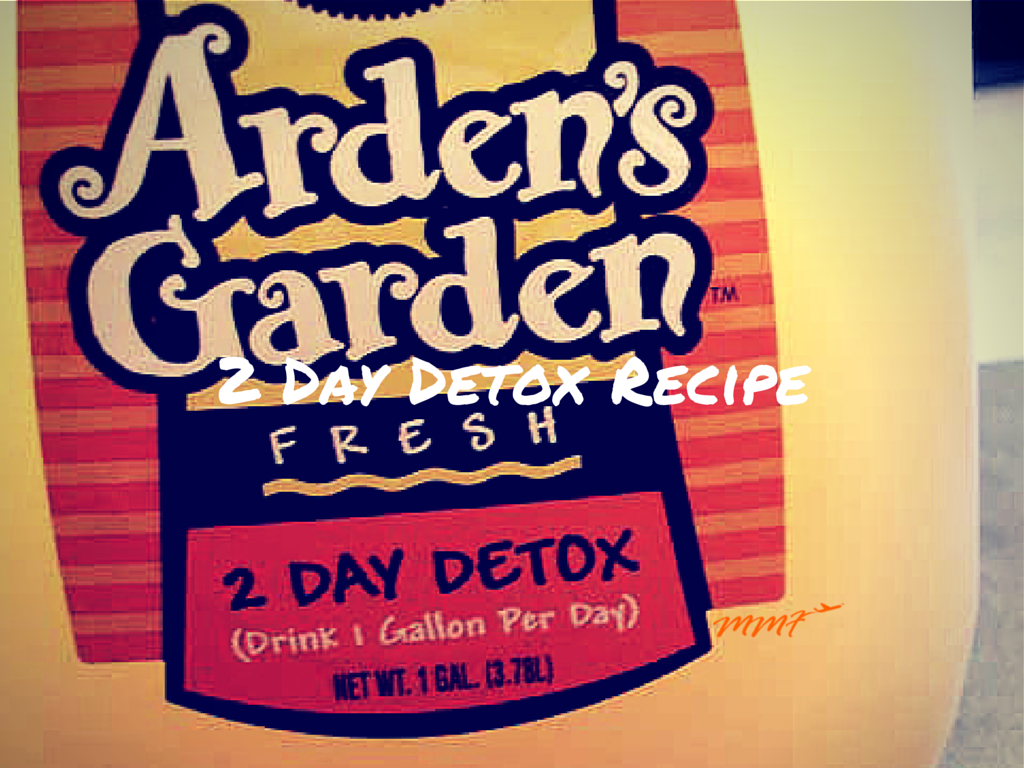 Arden S Garden 2 Day Detox Recipe My Mommy Flies 2 Day Detox Detox Drinks Detox Recipes