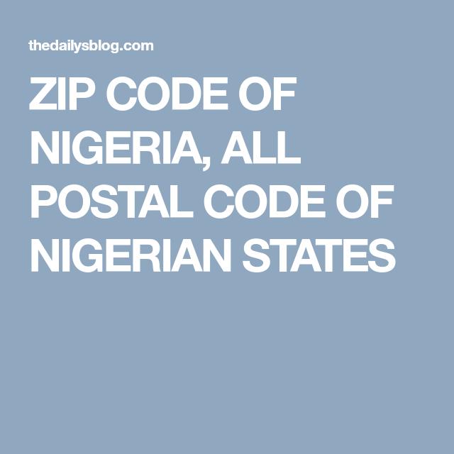 Zip Code Of Nigeria All Postal Code Of Nigerian States Postal Code Nigeria Coding