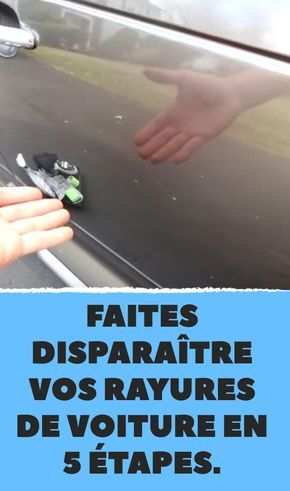faites dispara tre vos rayures de voiture en 5 tapes astuces automobiles rayure voiture. Black Bedroom Furniture Sets. Home Design Ideas
