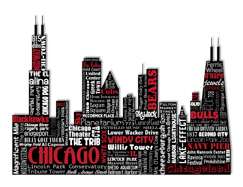 Chicago Illinois Bulls Bears White Sox Cubs Blackhawks Word Art Typography City Silhouette Skyline Windy City Midway Navy Pier Word Art Typography Word Art Blackhawks