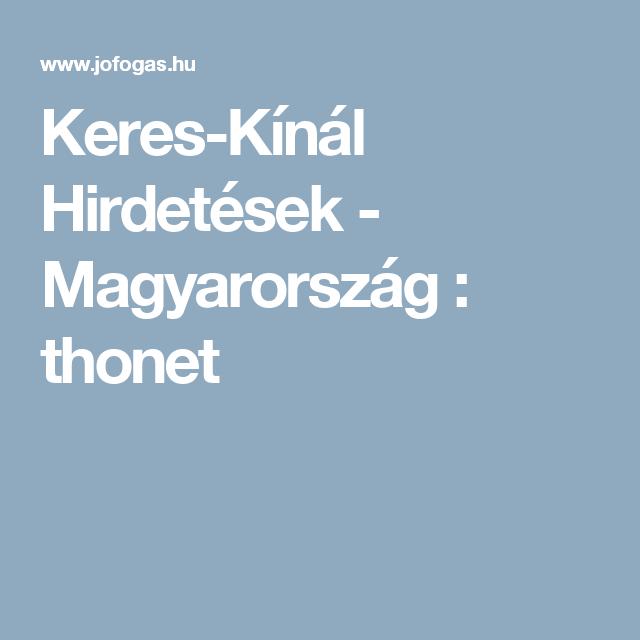 Keres-Kínál Hirdetések - Magyarország   thonet  786c219de5