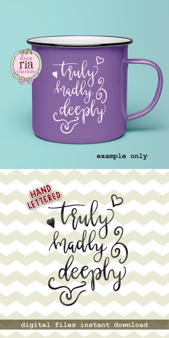 Truly Madly Deeply Love Quote Valentine By