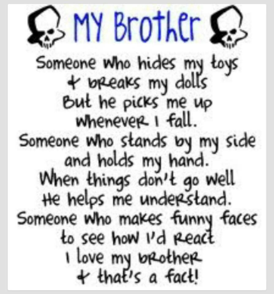 Me And My Brother With Images Brother Quotes Sister Quotes Sibling Quotes
