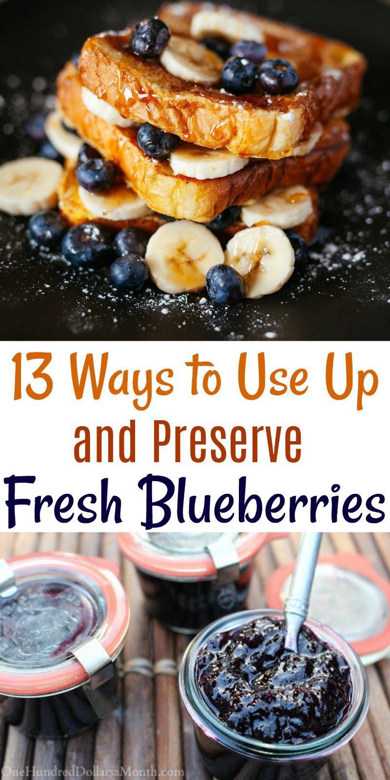 13 ways to use up and preserve fresh blueberries one