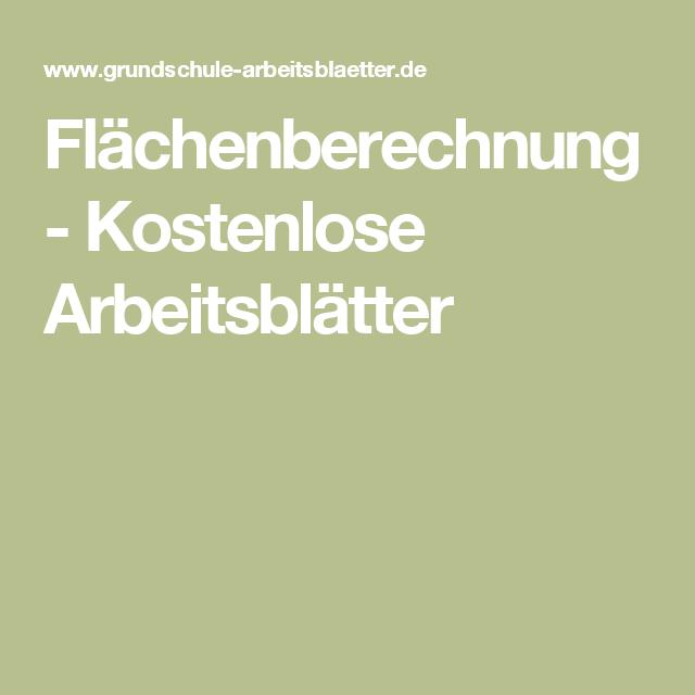 Flächenberechnung - Kostenlose Arbeitsblätter | Mathe | Pinterest ...