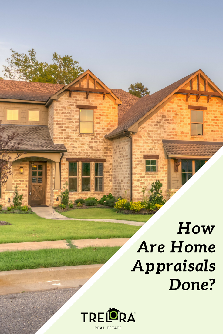 How is a Home Appraisal Done Home appraisal, Real estate