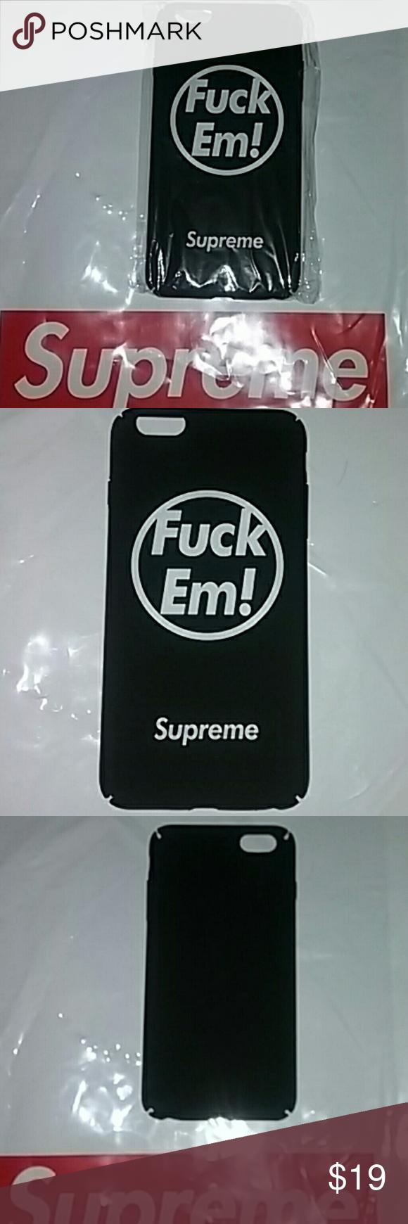 "{Supreme}IPhone 6/6s ""F**k Em"" Logo Case. New. Brand New"