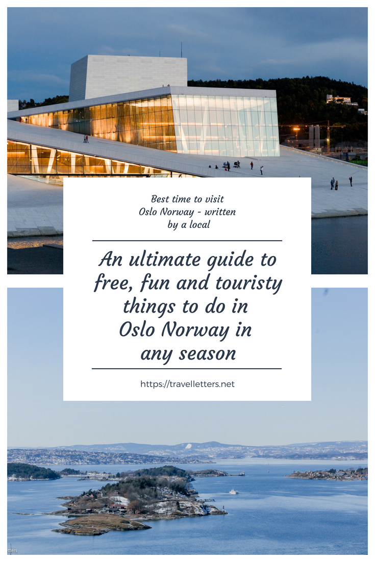Best Time To Visit Oslo And Things To Do In Every Season Scandinavia Travel Norway Travel Europe Vacation