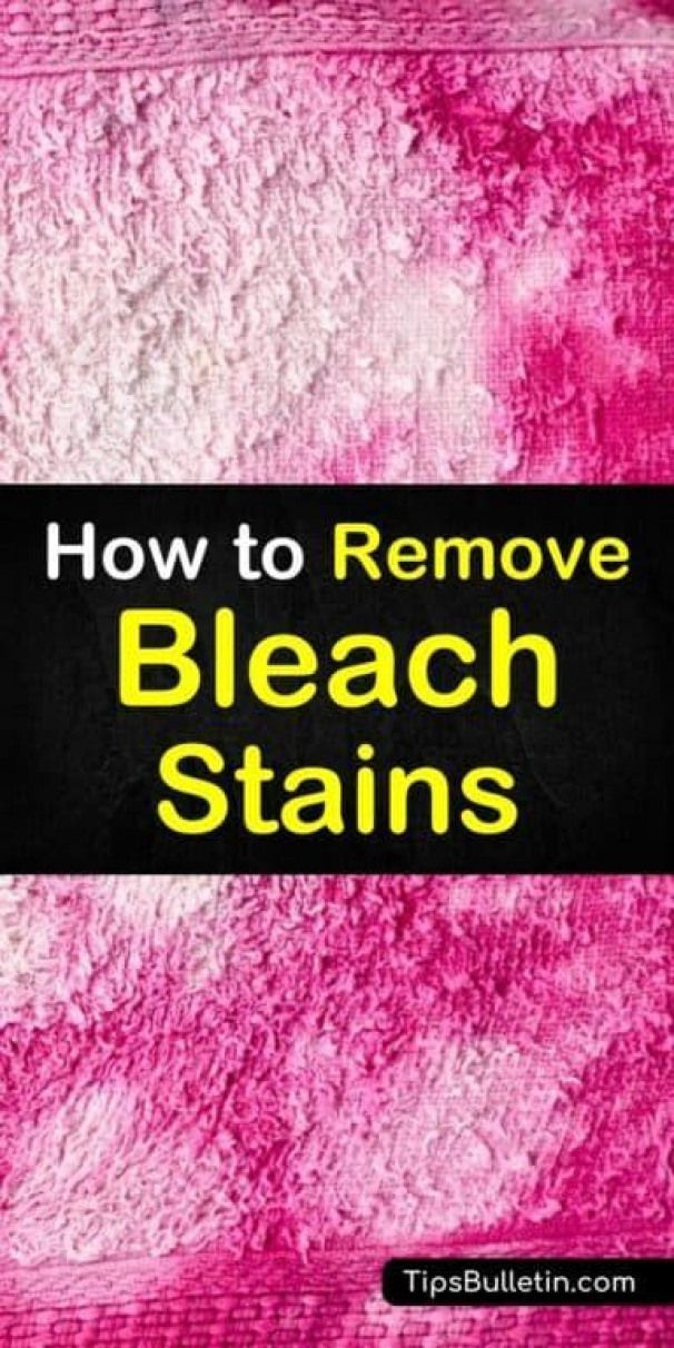 Discover How To Remove Bleach Stains From Clothes Using These Simple Cleaning Tips And Tricks Use Vinegar To Remove Remove Bleach Stains Stains Cleaning Hacks