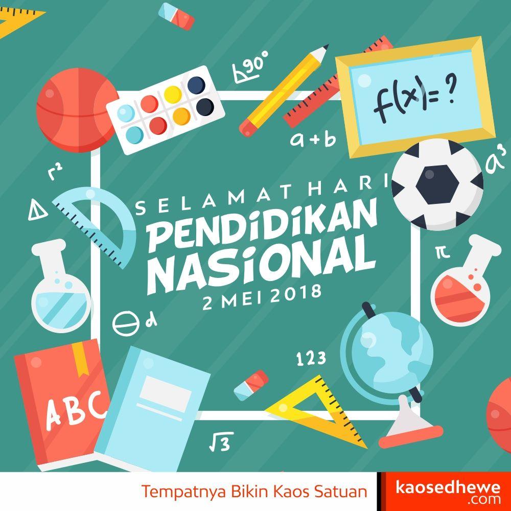 """Selamat Hari Pendidikan Nasional 2 Mei 2018 """"Ing ngarsa"""