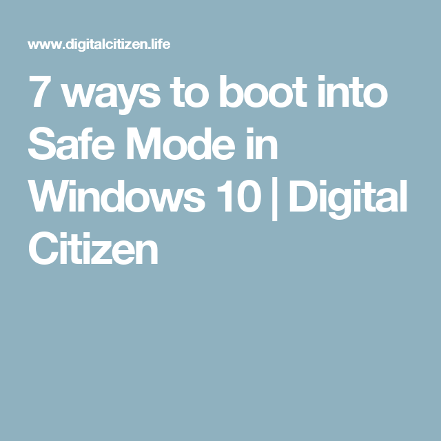 8 ways to boot into Windows 10 Safe Mode Windows 10