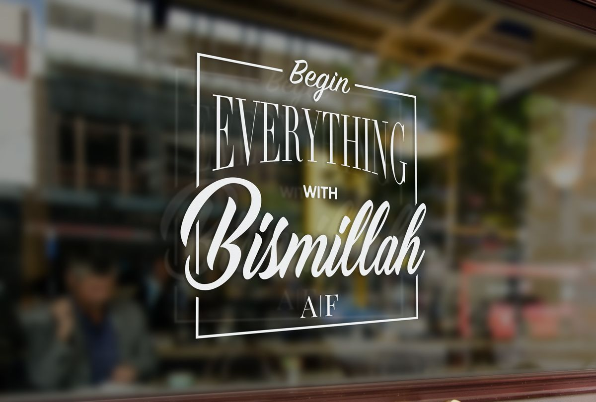 Begin everything with bismillah glass decal design for aisyah and fithrin inpixelhaus graphicdesign decals glassdecal