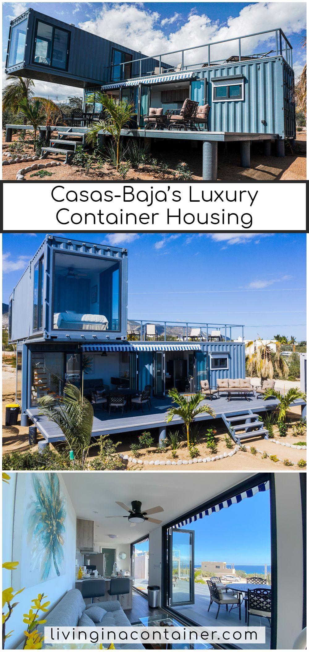 Casas-Baja's Luxury Container Housing