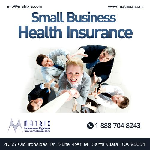 Small Business Health Insurance California Ca Business Health