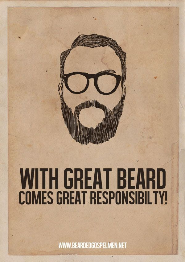 Very, very true. Beard quotes, Beard, Quote posters
