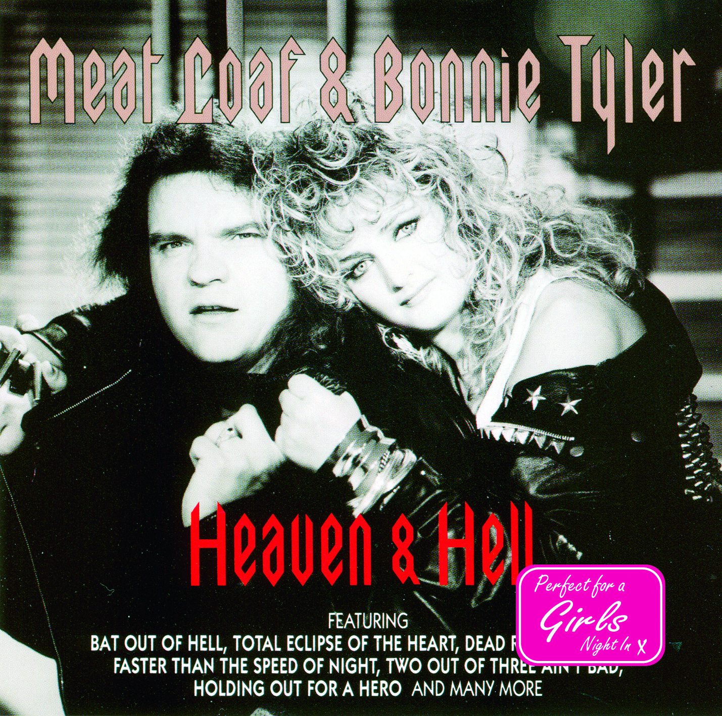 Meat Loaf & Bonnie Tyler Heaven And Hell Featuring Bat