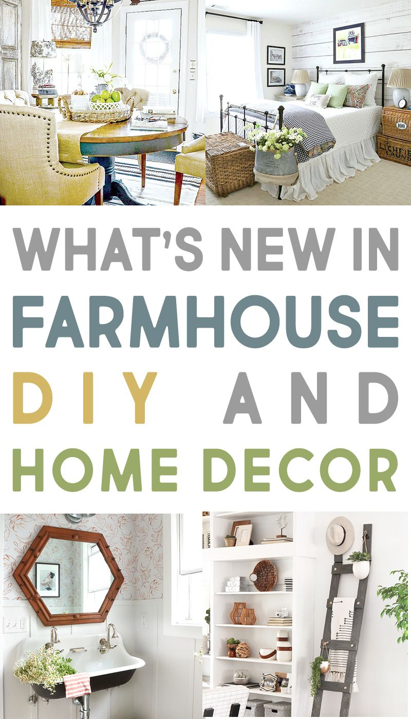 We\'ve Got What\'s New in Farmhouse DIY and Home Decor Ideas | Best Of ...