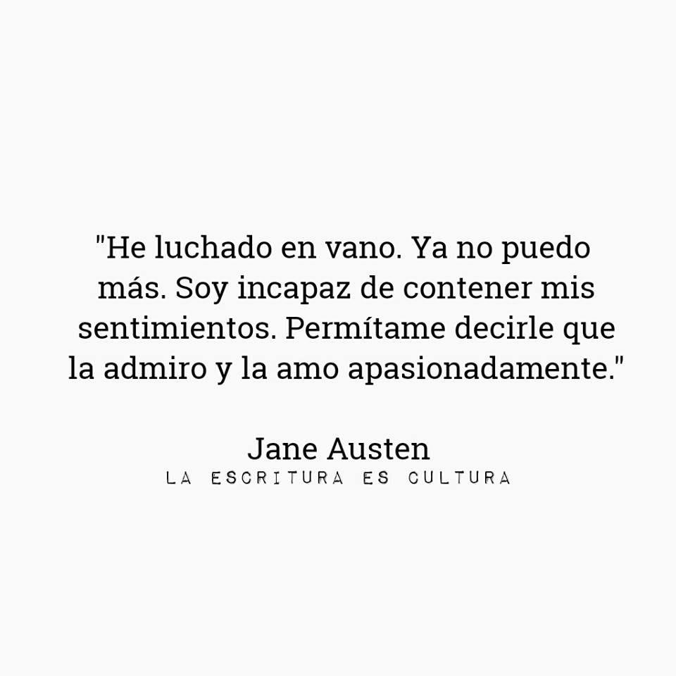 Life Quotes In Spanish Orgullo Y Prejuicio  A Quote For Life  Pinterest  Jane Austen