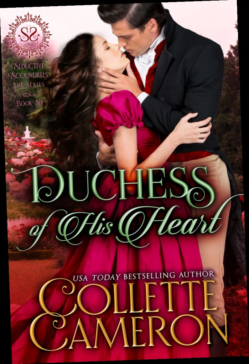 Ebook Pdf Epub Download Duchess Of His Heart By Collette Cameron Scoundrel Seduction Free Books Online