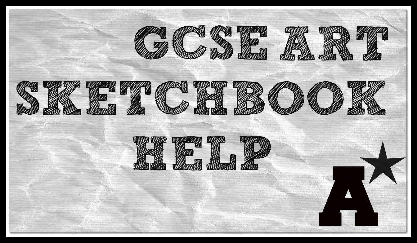 Gcse Art Exam Sketchbook Help A