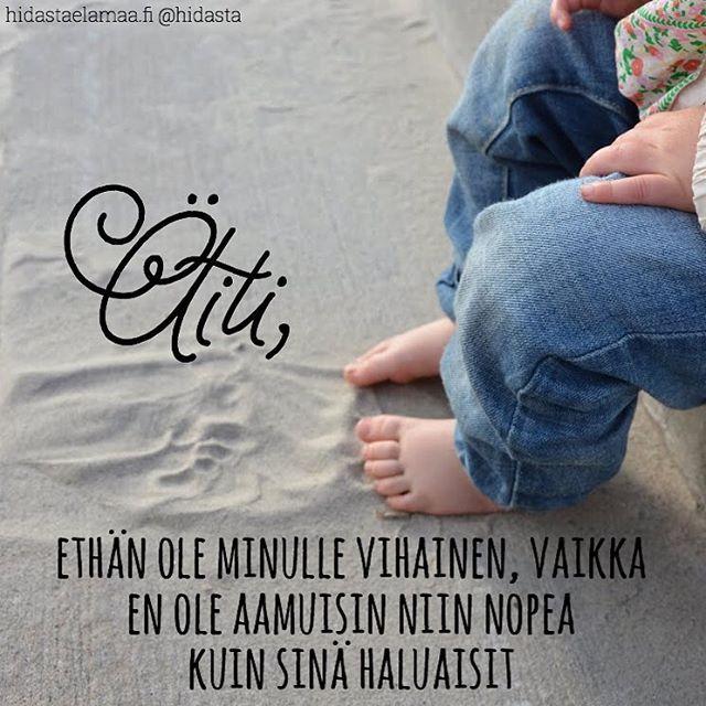 Joko luit sivustolta koskettavan kirjoituksen Lapsi ei tiedä, että olet vihainen kiireelle etkä hänelle? #kiire #lapsuus #ihmettely #elämä #äläolevihainen #äiti